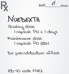 Recommended prescription for Nuedexta therapy